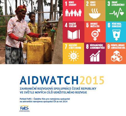 Aidwatch 2015 – Zahraniční rozvojová spolupráce České republiky ve světle nových cílů udržitelného rozvoje